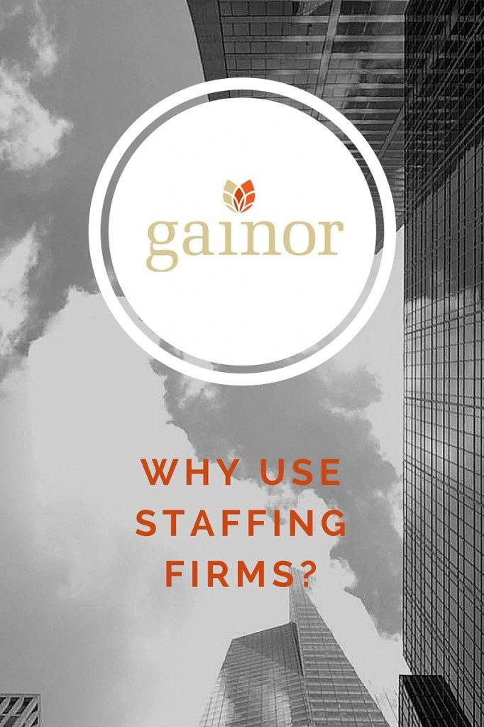 why use staffing firms